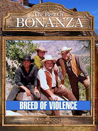 Bonanza - Breed Of Violence [OV]