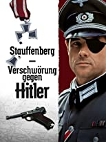 Stauffenberg - Verschwörung gegen Hitler