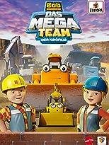 Bob der Baumeister - Das MEGA Team