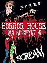 Horror House On Highway 5 [OV]