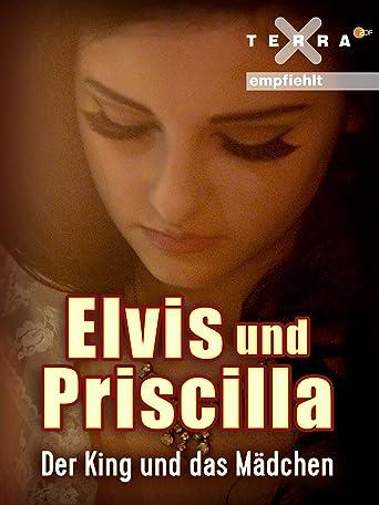 Elvis und Priscilla - Der King und das Mädchen