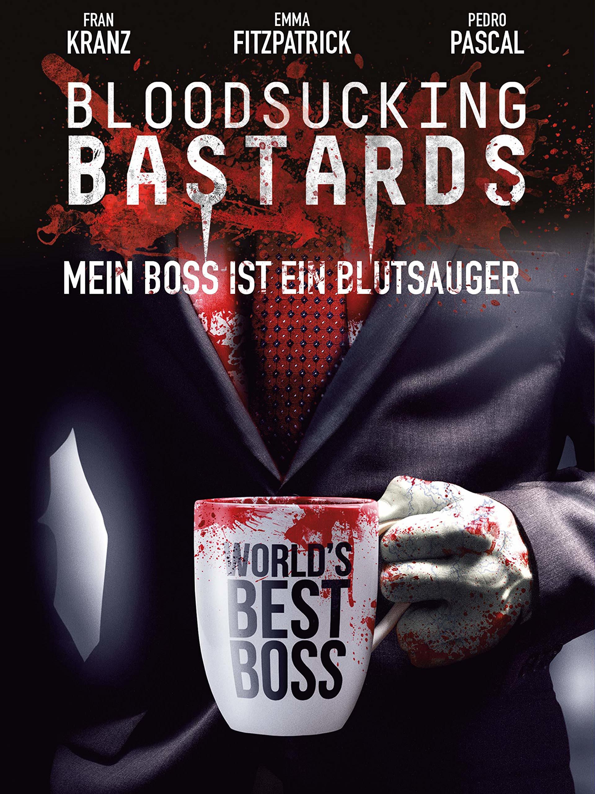 Bloodsucking Bastards - Mein Boss ist ein Blutsauger