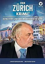 Der Zürich Krimi: Borchert und die mörderische Gier