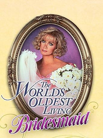 Brenda und die Männer (World's Oldest Living Bridesmaid)
