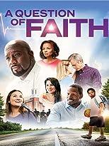 A Question of Faith - Eine Frage des Glaubens