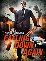 Buddy Hutchins - Falling Down Again