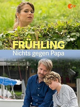 Frühling - Nichts gegen Papa