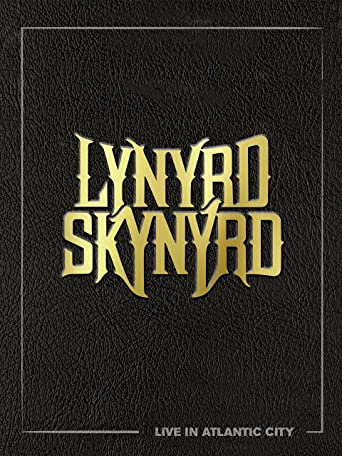 Lynyrd Skynyrd: Live In Atlantic City