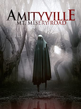 Amityville: Mt. Misery Road
