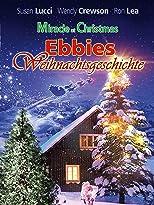 Ebbies Weihnachtsgeschichte