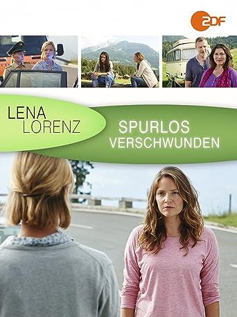 Lena Lorenz - Spurlos verschwunden