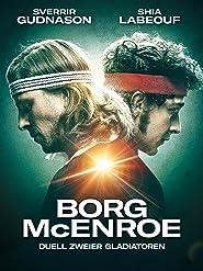 Borg McEnroe - Duell zweier Gladiatoren