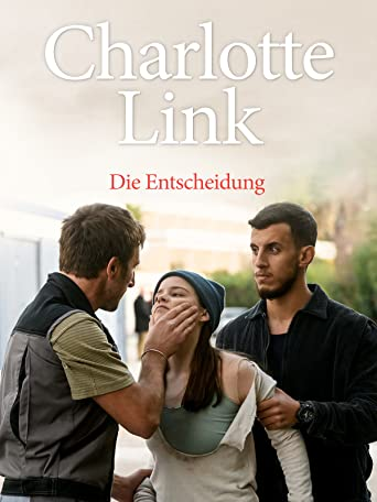 Charlotte Link - Die Entscheidung