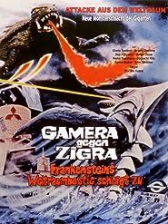 Gamera gegen Zigra - Frankensteins Weltraumbestie schlägt zu