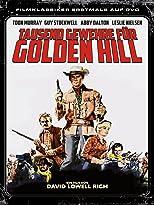 Tausend Gewehre für Golden Hill