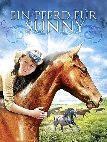 Ein Pferd für Sunny