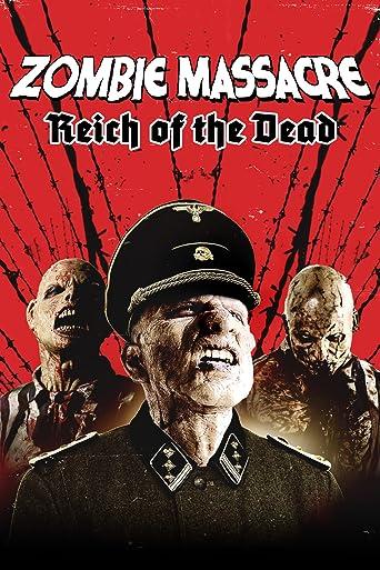 Zombie Massacre: Reich of the Dead
