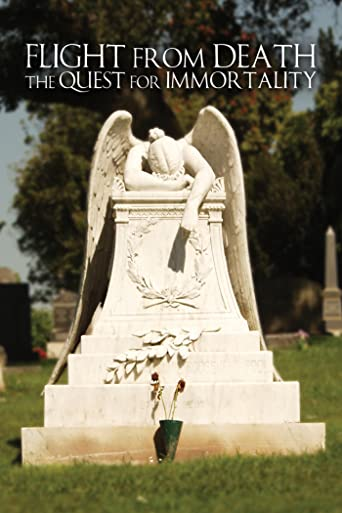 Flight From Death: The Quest for Immortality [OV/OmU]