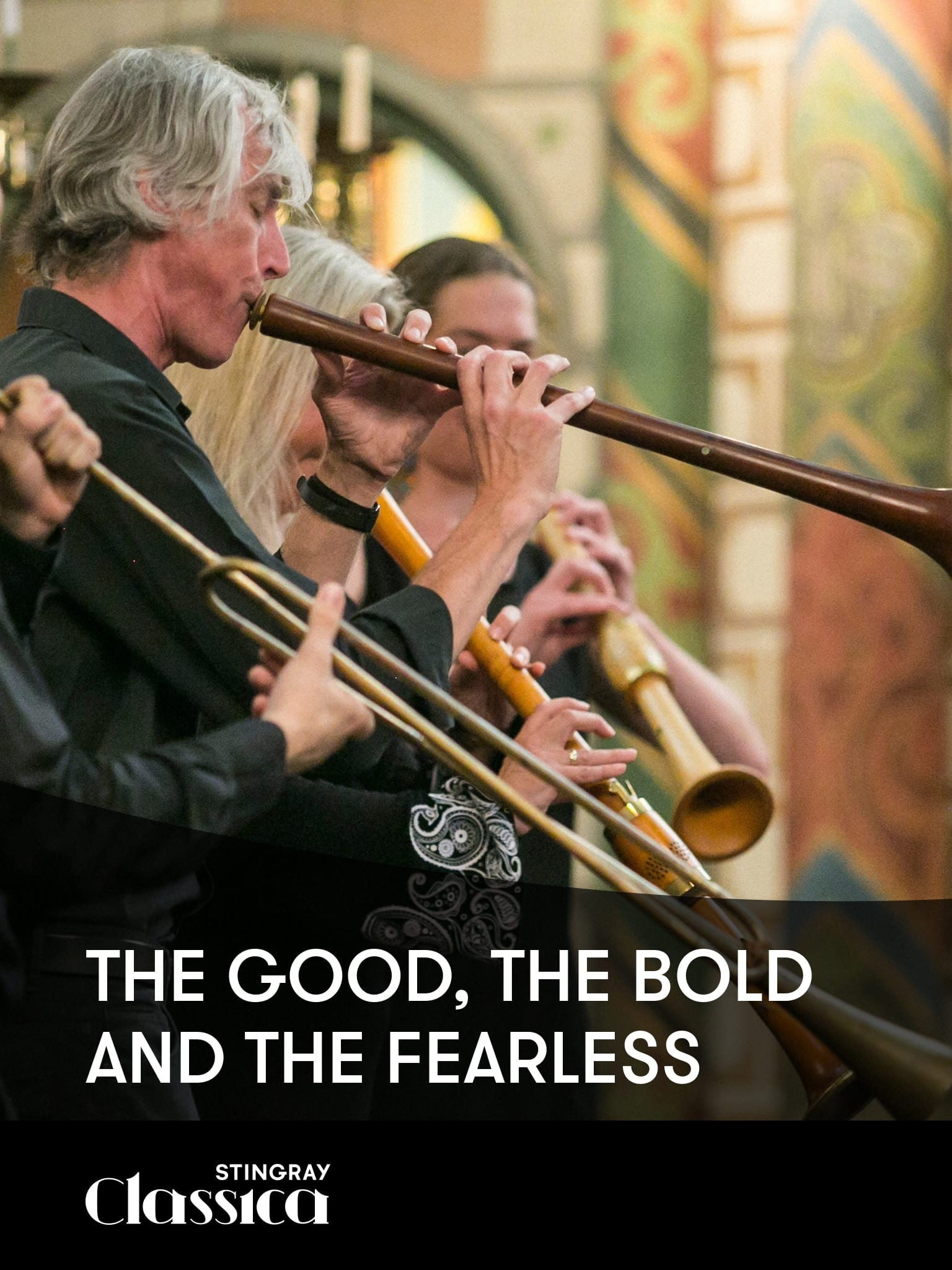The Good, the Bold and the Fearless