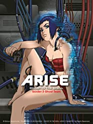 Ghost in the Shell: Arise - Border 3: Ghost Tears
