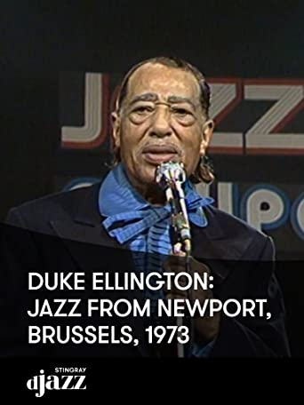 Duke Ellington: Jazz from Newport, Brüssel, 1973