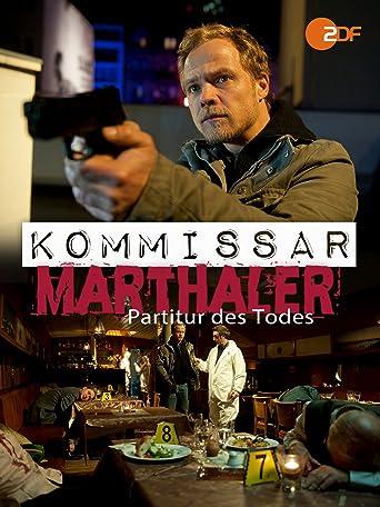 Kommissar Marthaler - Die Partitur des Todes
