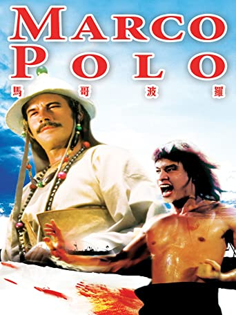 Marco Polo - Im Reiche des Kung Fu