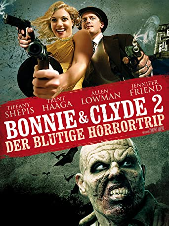 Bonnie & Clyde 2 - Der blutige Horrortrip