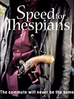 Speed for Thespians [OV]