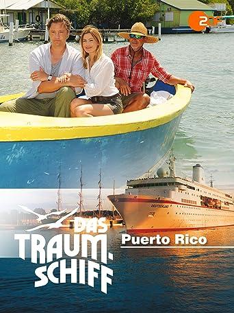 Das Traumschiff - Puerto Rico