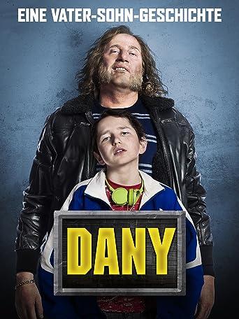 Dany - Eine Vater-Sohn-Beziehung