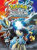 Pokemon 15: Kyurem gegen den Ritter der Redlichkeit