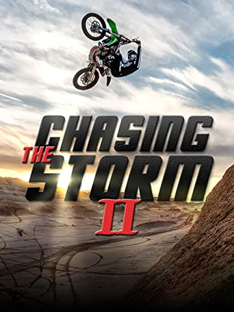 Chasing the Storm 2 [OV/OmU]