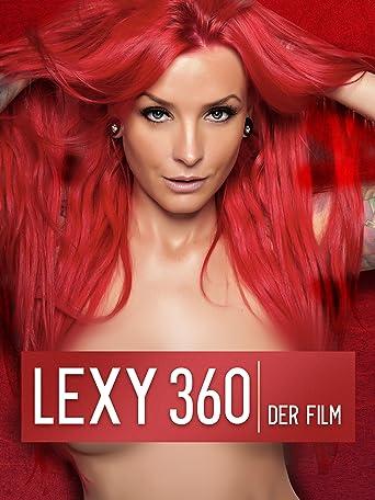 LEXY ROXX - Lexy 360 - Der Film