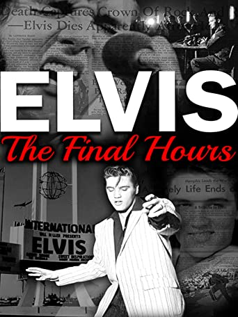 Elvis Presley: The Final Hours [OV/OmU]