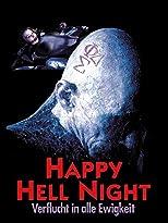 Happy Hell Night: Verflucht in alle Ewigkeit