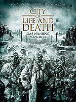 City of Life and Death: Das Nanjing Massaker