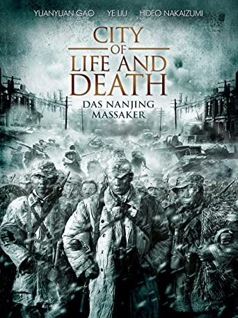 City of Life and Death: Das Nanjing Massaker