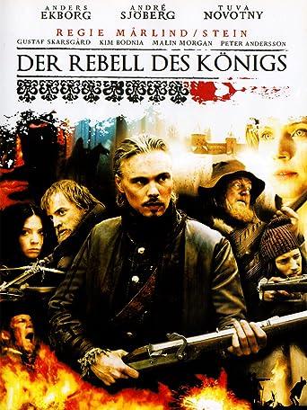 Der Rebell des Königs