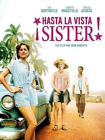 ¡Hasta La Vista, Sister!
