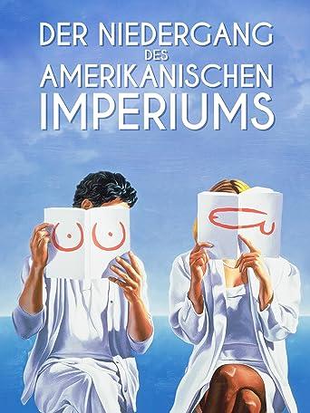 Der Untergang des amerikanischen Imperiums