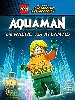 LEGO DC Super Heroes: Aquaman: Die Rache von Atlantis