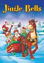 Jingle Bells - Ein Weihnachtsmärchen