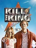 Kill the King