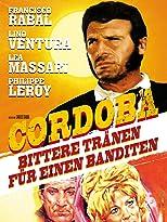 Cordoba - Bittere Tränen für einen Banditen
