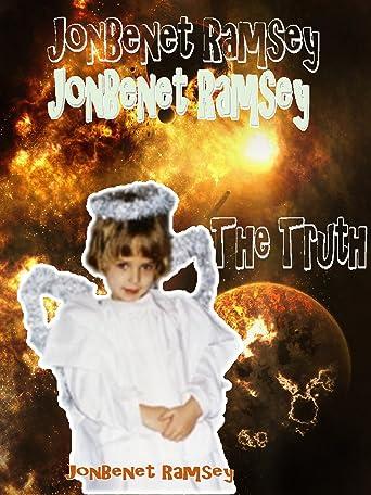 JonBenet Ramsey - The truth [OV]