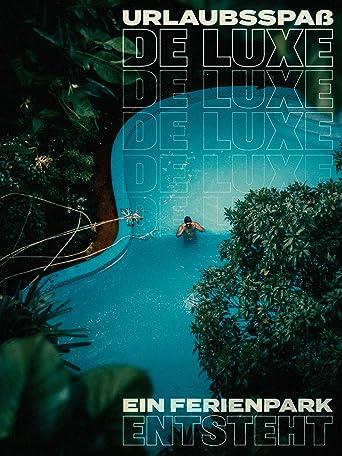 Urlaubsspaß de luxe - Ein Ferienpark entsteht
