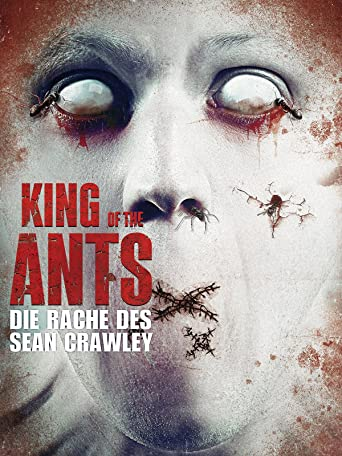 King of the Ants - Die Rache des Sean Crawley