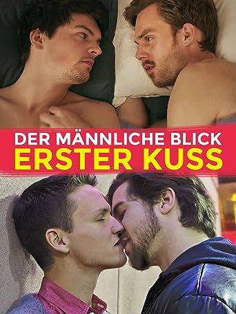 Der männliche Blick: Erste Kuss