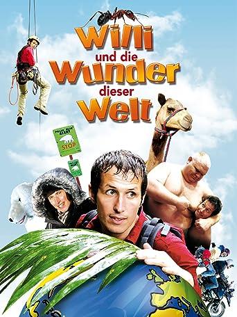 Willi und die Wunder dieser Welt